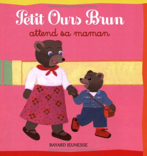 Petit Ours Brun attend sa maman