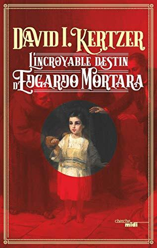 L' incroyable destin d'edgardo mortara