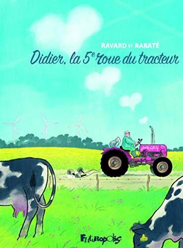 didier, la 5ième roue du tracteur