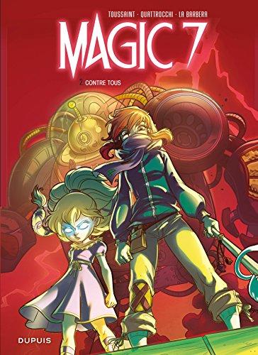 magic 7, t02. contre tous