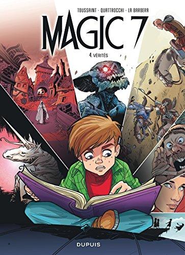 magic 7, t04. vérités