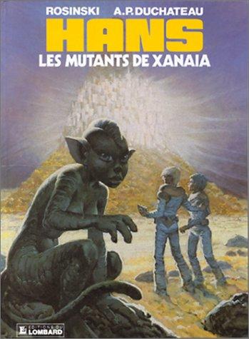 """hans """"les mutans de xanaia"""" (t3)"""