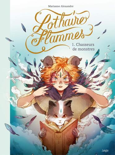 lothaire flammes t.1 : chasseurs de monstres