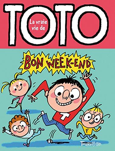 bon week-end toto!
