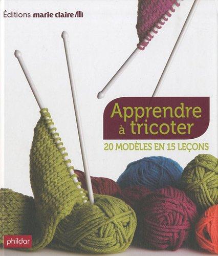 Apprendre à tricoter20 modèles en 15 leçons   Médiathèque d Objat 11afdc494d8