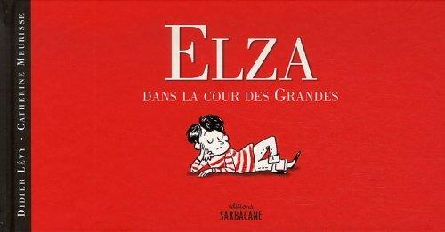 elza 2  : dans la cour des grandes