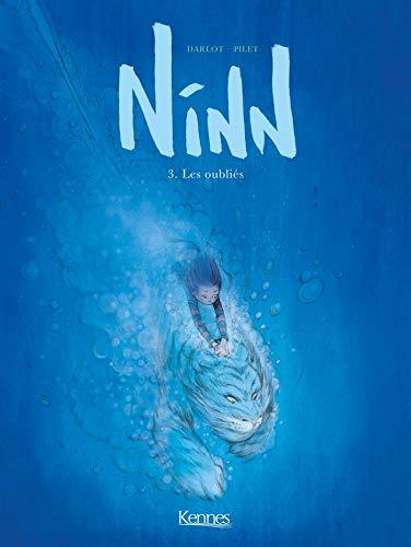 ninn, 3 : les oubliés