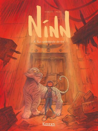 ninn, 4 : la cathédrale de fer