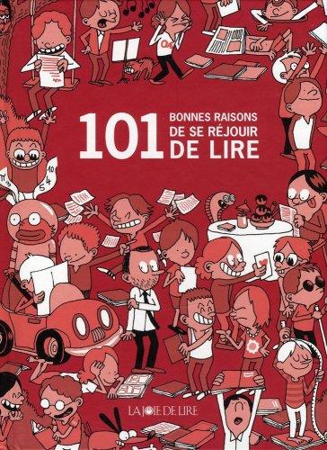 101 bonnes raisons de  lire