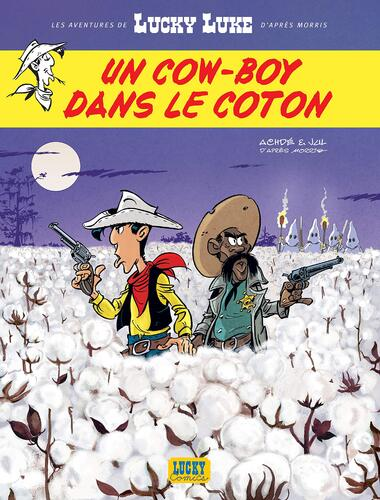 cow-boy dans le coton (un)- lucky luke