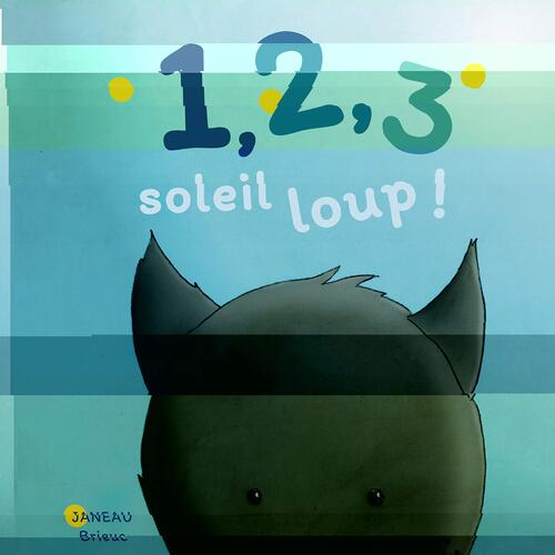 1 2 3 soleil loup !