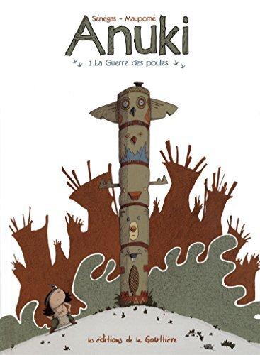 anuki, t01. la guerre des poules