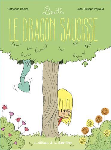 linette 1/ le dragon saucisse
